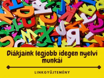 Diákjaink legjobb idegen nyelvi munkái